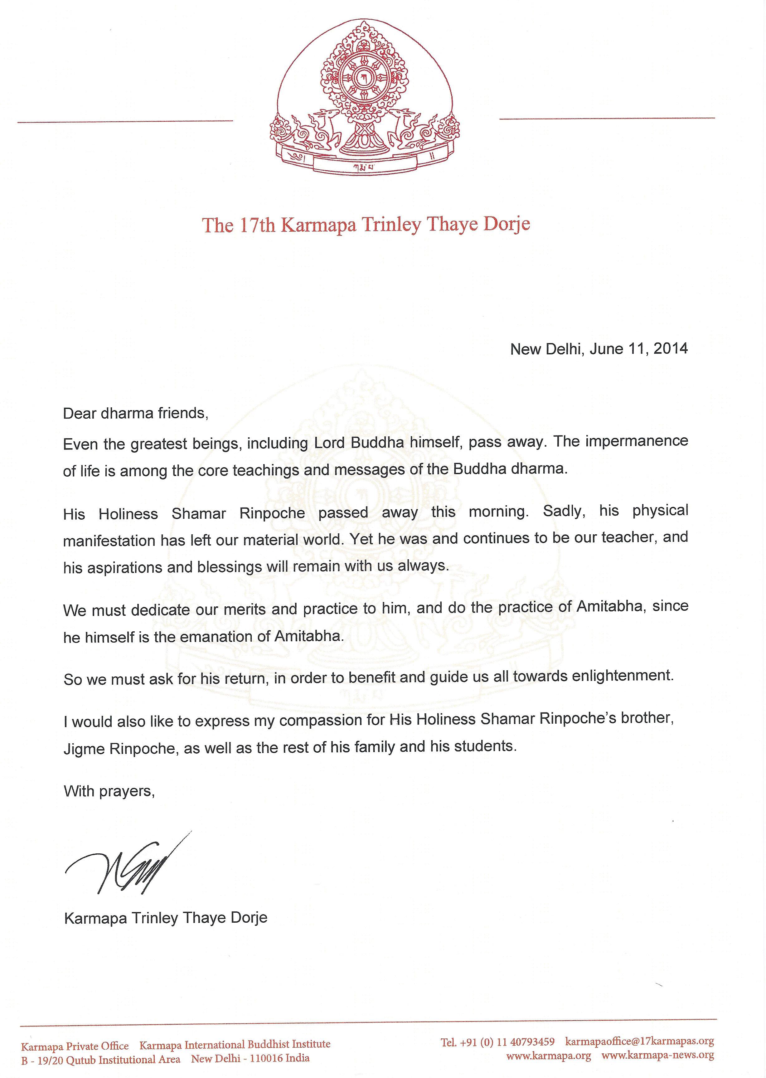 Message from His Holiness Karmapa Thaye Dorje about passing away of 14th Shamarpa, Mipham Chokyi Lodro on 11.06.2014